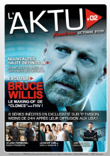 "Couverture AKTU FreeBox N°2 - Bruce Willis - Le making-of de ""Clones"" sur FHV"