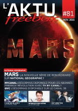Couverture AKTU FreeBox N°81 - [National Geographic] Mars - La nouvelle série de Ron Howard sur National Geographic !
