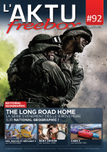 Couverture AKTU FreeBox N°92 - [National Geographic] The Long Road Home - La série évènement dès le 9 novembre sur National Geographic